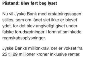 Jyske bank følre sig ført bag lyset, det må kun jyske bank